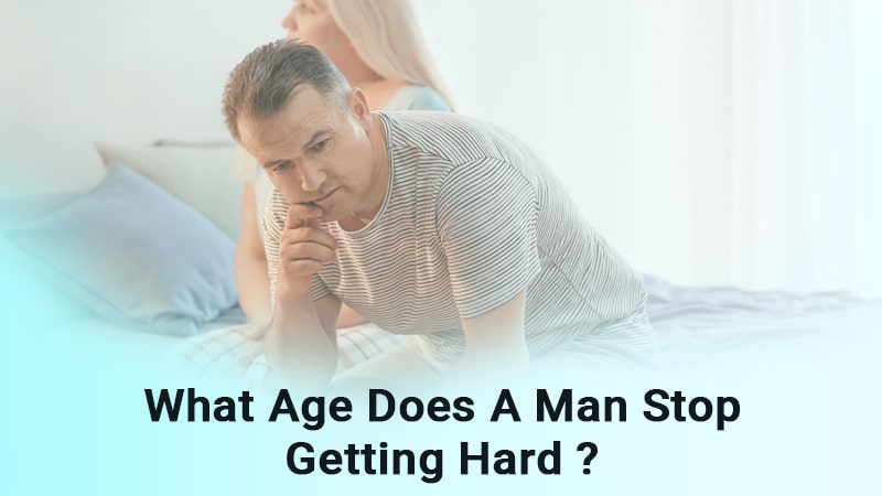What age does a man stop getting hard?